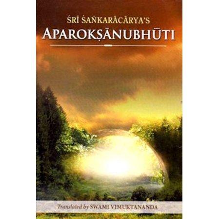 Aparoksanubhuti: Self Realization of Sri Sankaracharya