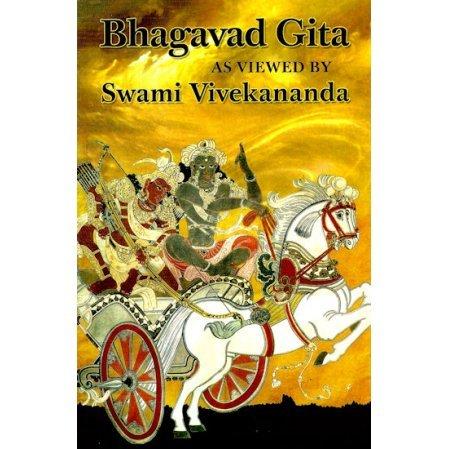 Bhagavad Gita as Viewed by Swami Vivekananda
