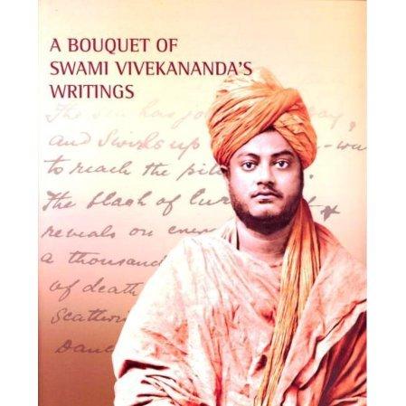 A Bouquet of Swami Vivekananda's Writings