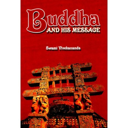 Buddha and His Message