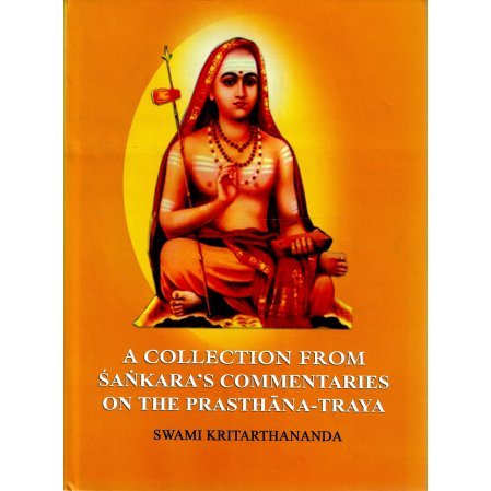 A Collection from Sankara's Commentaries on the Prasthana-Traya