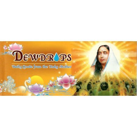 Dewdrops: Daily Quotes from the Holy Mother