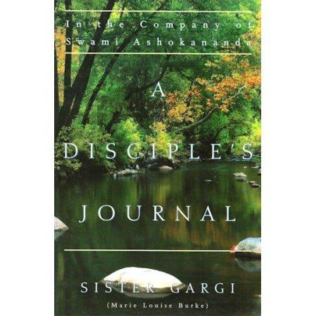 Disciple's Journal In the Company of Swami Ashokananda