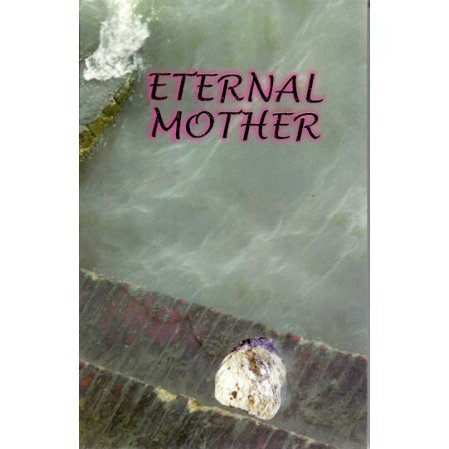 Eternal Mother