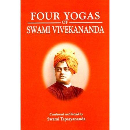 Four Yogas of Swami Vivekananda