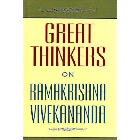 Great Thinkers on Ramakrishna-Vivekananda