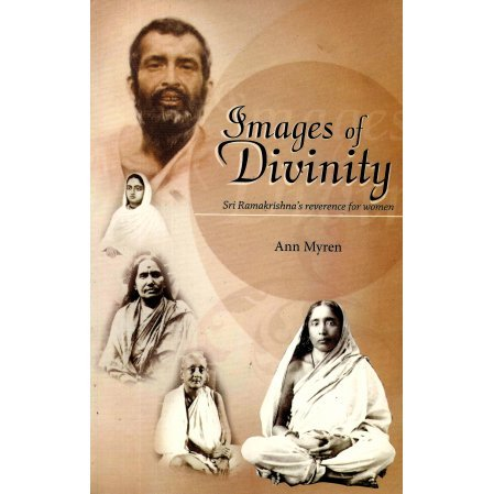 Images of Divinity: Sri Ramakrishna's Reverence for Women