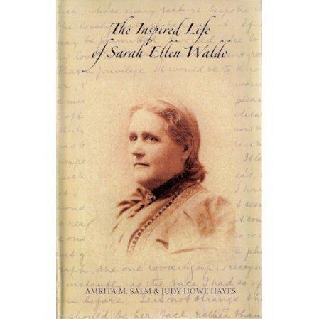 The Inspired Life of Sarah Ellen Waldo