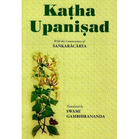 Katha Upanisad:With the commentary of Sankaracarya