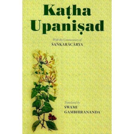 Katha Upanisad: With the commentary of Sankaracarya