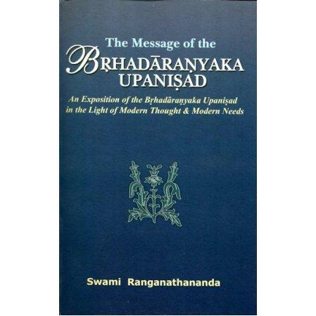 Message of the Brhadaranyaka Upanishad