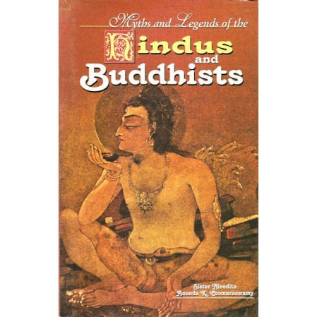 Myths and Legends of the Hindus and Buddhists