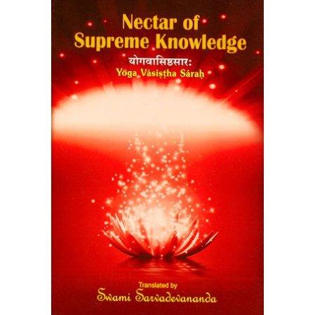Nectar of Supreme Knowledge: The Yoga Vasistha Sarah
