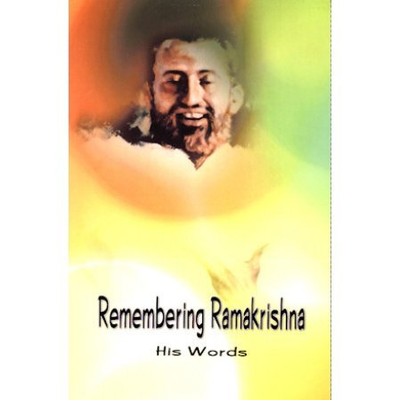 Remembering Ramakrisna: His Words