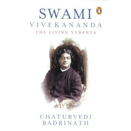 Swami Vivekananda: The Living Vedanta