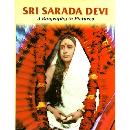 Sarada Devi: A Biography in Pictures
