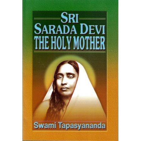 Sri Sarada Devi: The Holy Mother