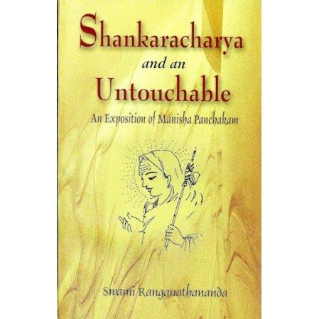 Shankaracharya and an Untouchable: An Exposition of Manisha Panchakam