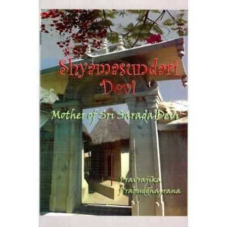 Shyamasundari Devi: Mother of Sri Sarada Devi