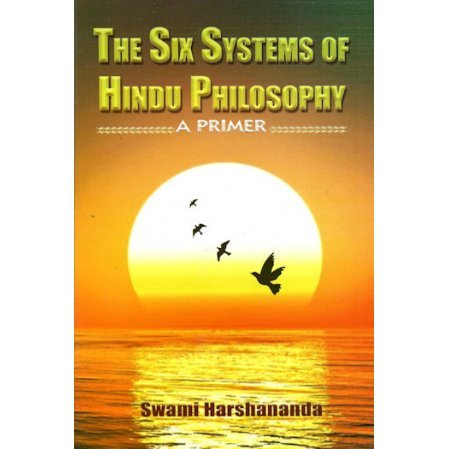 The Six Systems of Hindu Philosophy: A Primer