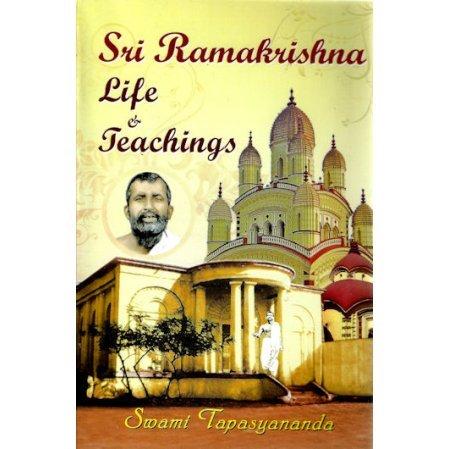 Sri Ramakrishna: Life and Teachings (An Interpretive Study)