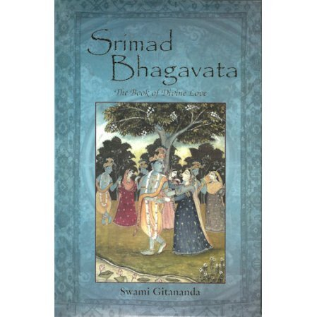 Srimad Bhagavata: The Book of Divine Love trans. by Gitananda