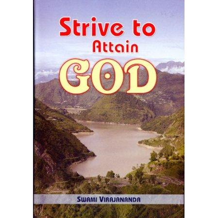 Strive to Attain God