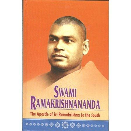 Swami Ramakrishnananda: The Apostle of Sri Ramakrishna to the South