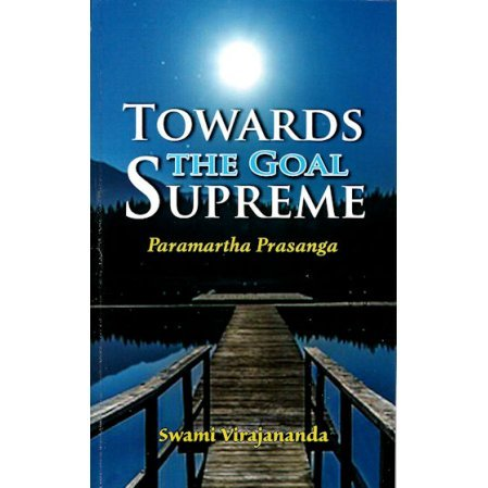 Towards the Goal Supreme: Paramartha Prasanga