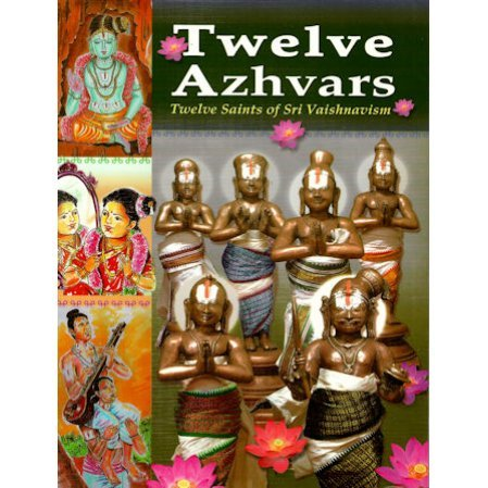 Twelve Azhvars - Twelve Saints of Sri Vaishnavism