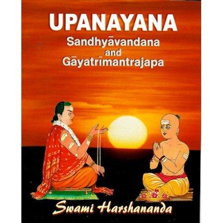 Upanayana: Sandhyavandana and Gayatrimantrajapa