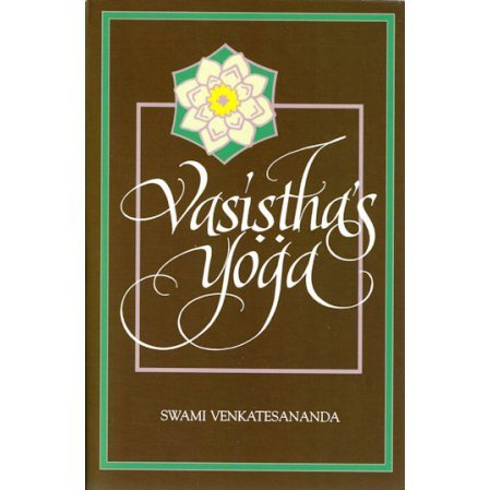 Vasistha's Yoga