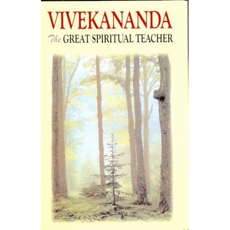 Vivekananda: The Great Spiritual Teacher