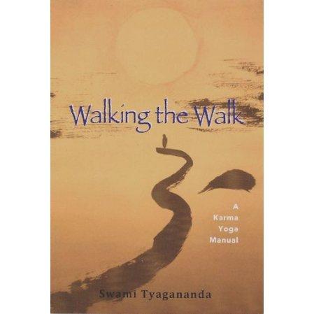 Walking the Walk: A Karma Yoga Manual