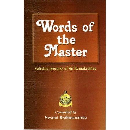 Words of the Master: Selected Precepts of Sri Ramakrishna