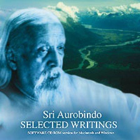 Sri Aurobindo: Selected Writings: (computer CD Rom)