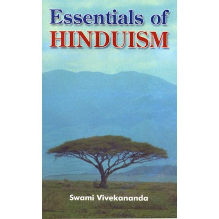 Essentials of Hinduism by Swami Vivekananda