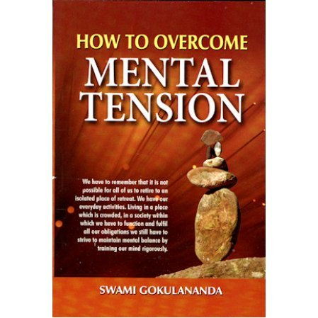 How to Overcome Mental Tension