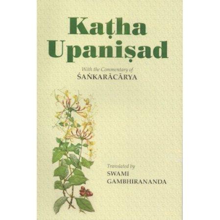 Katha Upanisad:With the commentary of Sankaracarya