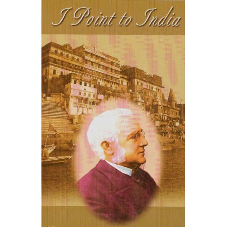 I Point to India: Selected Writings of Max Mueller