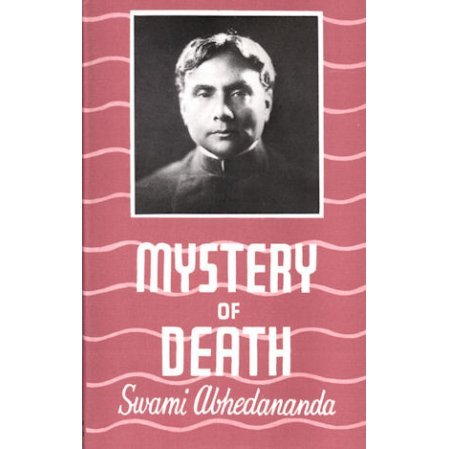 Mystery of Death: A Study of the Katha Upanishad