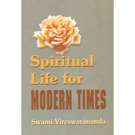Spiritual Life for Modern Times