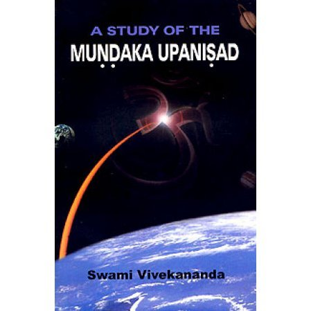 Study of the Mundaka Upanisad