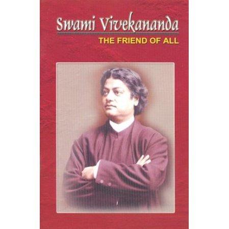 Swami Vivekananda: The Friend of All