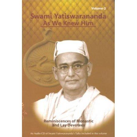 Swami Yatiswarananda as We Knew Him - 2 vol. set