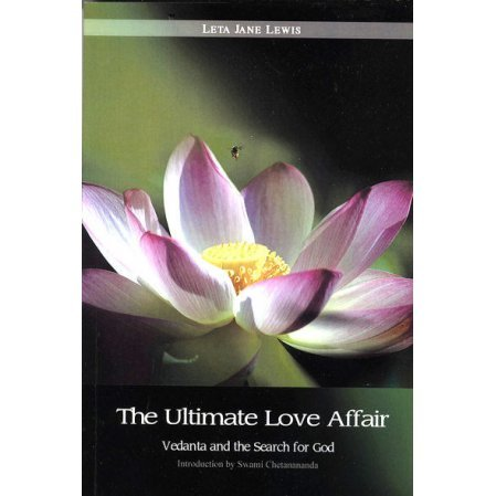 The Ultimate Love Affair: Vedanta and the Search for God