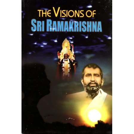 Visions of Sri Ramakrishna