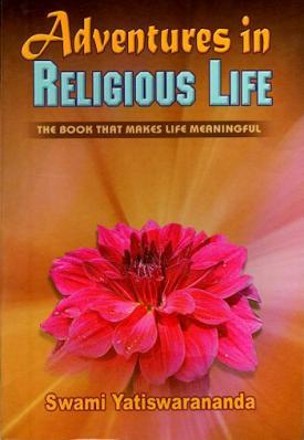 Adventures in Religious Life