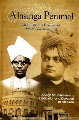 Alasinga Perumal: An Illustrious Disciple of Swami Vivekananda