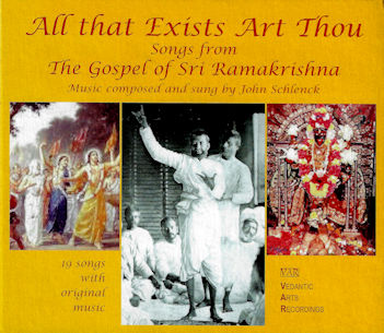 All That Exists Art Thou - CD: Songs from The Gospel of Sri Ramakrishna